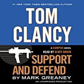 Tom Clancy Support and Defend: A Campus Novel | [Mark Greaney]