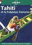 echange, troc Lonely Planet, Tony Wheeler - Tahiti et la Polynésie française 1999