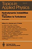 img - for Hydrodynamic Instabilities and the Transition to Turbulence (Topics in Applied Physics) book / textbook / text book