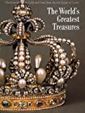 The World's Greatest Treasures: Masterworks in Gold and Gems from Ancient Egypt to Cartier (0500018782) by Gianni Guadalupi