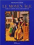 echange, troc François Icher - La Société médiévale