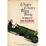 CHITTY CHITTY BANG BANG The Magical Car, The Wild Adventures of a Spirited British Family by Ian Fleming, illustrated by John Burningham (1964 Hardcover 114 pages Random House)