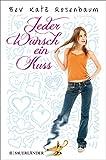 img - for Jeder Wunsch ein Kuss book / textbook / text book
