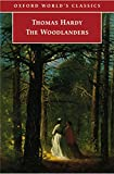 The Woodlanders (Oxford Worlds Classics)