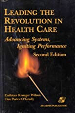 Leading the Revolution in Health Care