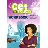 Anglais 4e Get in touch : Workbookpar Hubert Malfray
