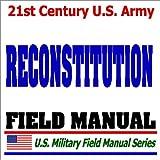 echange, troc Department of Defense - 21st Century U.S. Army Reconstitution Field Manual (FM 100-9)