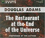 The Restaurant at the End of the Universe (Hitchhiker's Trilogy (Prebound))