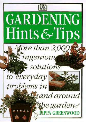 Gardening Hints & Tips, PIPPA GREENWOOD