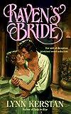 Raven's Bride (0061084220) by Kerstan, Lynn