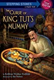 The Curse of King Tut's Mummy (A Stepping Stone Book(TM))