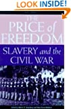 Price of Freedom: Slavery and the Civil War