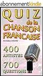 Quiz de la Chanson Fran�aise (100% Qu...