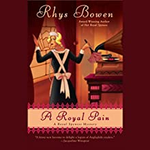 A Royal Pain: A Royal Spyness Mystery Audiobook by Rhys Bowen Narrated by Katherine Kellgren