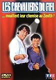 echange, troc Les Chevaliers du Fiel : …mouillent leur chemise au Zénith ! [Inclus le CD audio du spectacle]