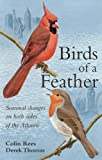 img - for Birds of a Feather: Seasonal Changes on Both Sides of the Atlantic book / textbook / text book