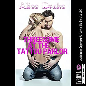 Threesome at the Tattoo Parlor Audiobook