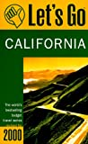 img - for Let's Go 2000: California: The World's Bestselling Budget Travel Series (Let's Go. California, 2000) book / textbook / text book