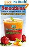 Smoothies & Erfrischende Shakes: 30 T...