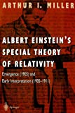 Albert Einstein's Special Theory of Relativity: Emergence (1905) and Early Interpretation (1905-1911)