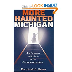 More Haunted Michigan