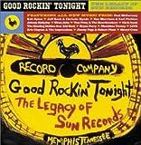 グッド・ロッキン・トゥナイト〜サン・レコード・トリビュート