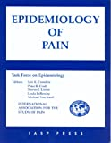 img - for Epidemiology of Pain: A Report of the Task Force on Epidemiology book / textbook / text book