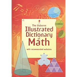The Usborne Illustrated Dictionary of Math (Illustrated Dictionaries)