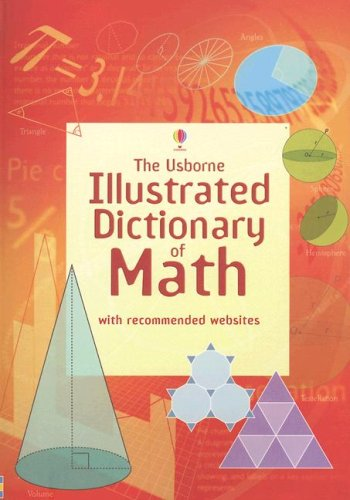 the-usborne-illustrated-dictionary-of-math-internet-referenced