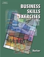 Business Skills Exercises Bpa by Barker