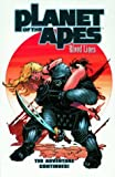 Planet of the Apes: Bloodlines (The Ongoing Saga Vol.2) (1840234458) by Abnett, Dan