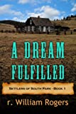 A Dream Fufilled - Settlers of South Park - Book 1