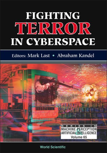 Fighting Terror in Cyberspace (Series in Machine Perception & Artifical Intelligence) (Series in Machine Perception and Artifical Intelligence)