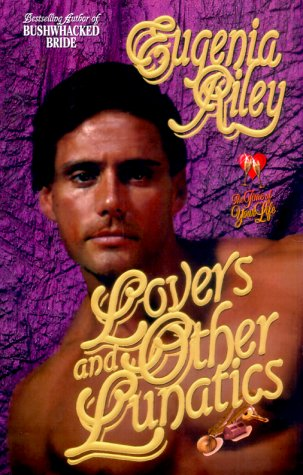 Lovers and Other Lunatics, EUGENIA RILEY