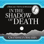 In the Shadow of Death | Gwendolyn Southin