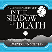 In the Shadow of Death | Gwendolyn Southin