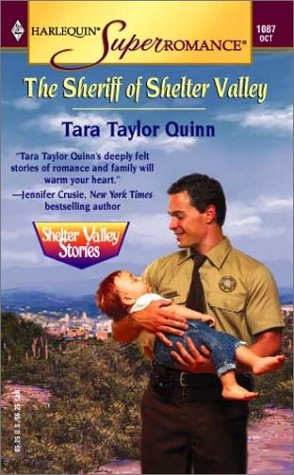 The Sheriff of Shelter Valley : Shelter Valley Stories (Harlequin Superromance No. 1087), Tara Taylor Quinn