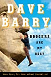 Boogers Are My Beat: More Lies, but Some Actual Journalism (1400047579) by Dave Barry