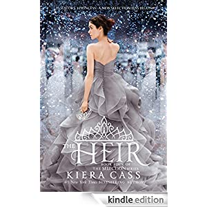 Amazon.com: The Heir (The selection Book 4) eBook: Kiera Cass: Kindle