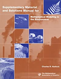 INSTRUCTORS MANUAL FOR MATHEMATICAL MODELING IN THE ENVIRONMENT