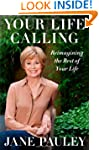 Your Life Calling: Reimagining the Re...
