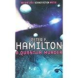 A Quantum Murder (Greg Mandel)by Peter F. Hamilton