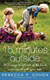 Fifteen Minutes Outside: 365 Ways to