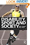 Disability, Sport and Society: An Int...