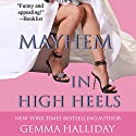 Mayhem in High Heels Audiobook by Gemma Halliday Narrated by Caroline Shaffer