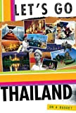 img - for Let's Go Thailand 4th Edition book / textbook / text book