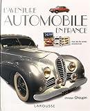 L'aventure automobile en France...