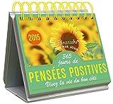 echange, troc Julie Carel - ALMANIAK 365 JOURS DE PENSEES POSITIVES 2015