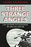 img - for Three Strange Angels book / textbook / text book