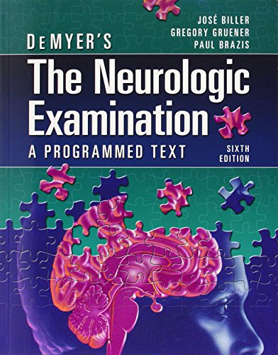 DeMyer's The Neurologic Examination: A Programmed Text, 6th Edition